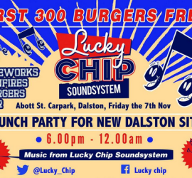 Lucky Chip Dalston Launch