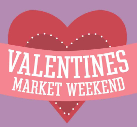 Valentines Market Weekend at The Print House